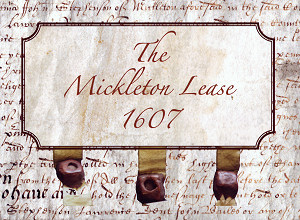 The Mickleton Lease
